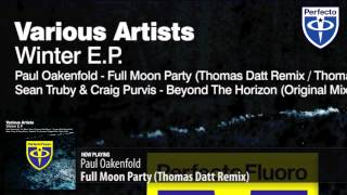 Paul Oakenfold - Full Moon Party (Thomas Datt Remix)
