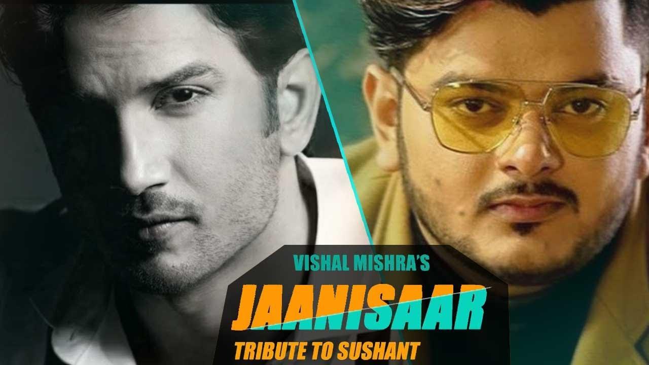 Vishal Mishra Soulful Tribute to Sushant Singh Rajput   JAANISAAR Unplugged Cover