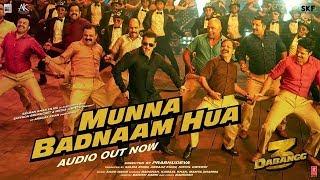 Munna Badnaam Hua | Dabangg 3 | Salman Khan,Sonakshi S,Saiee M| Badshah,Kamaal K,Mamta S |Sajid W