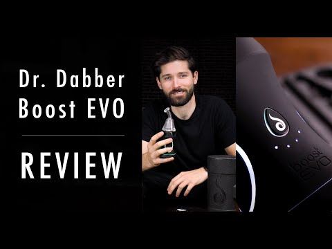 Highly Recommended: Dr. Dabber Boost EVO Review
