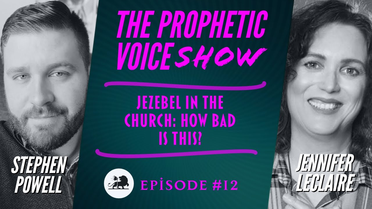 JEZEBEL IN THE CHURCH: HOW BAD IS THIS? | Stephen Powell & Jennifer LeClaire