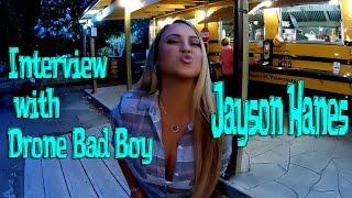 Mariah Milano Interviews Drone Bad Boy Jayson Hanes!