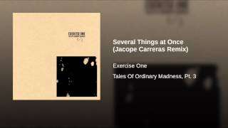 Several Things at Once (Jacope Carreras Remix)
