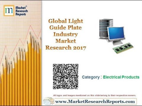 Global Light Guide Plate Industry Market Research 2017