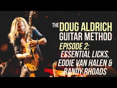 The Doug Aldrich Guitar Method - Episode 2: Essential Licks, Van Halen & Randy Rhoads