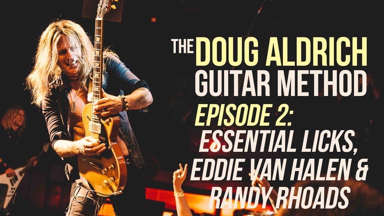 The Doug Aldrich Guitar Method - Episode 2: Essential ...