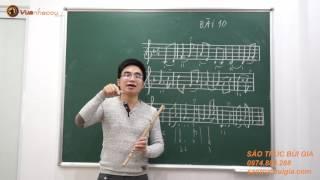 Học thổi sáo - Bùi Công Thơm hướng dẫn dễ hiểu (Bài 10)