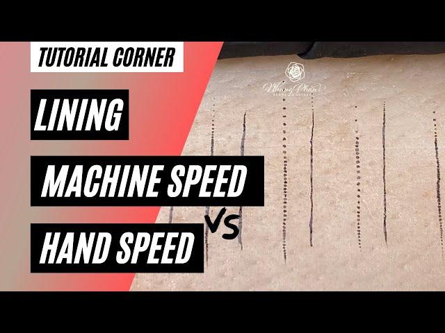 ⚡️Tutorial Corner⚡️ Lining Machine vs Hand Speed