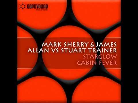 Mark Sherry & James Allan vs Stuart Trainer 'Starglow' (Original Mix) [Captivating Sounds]