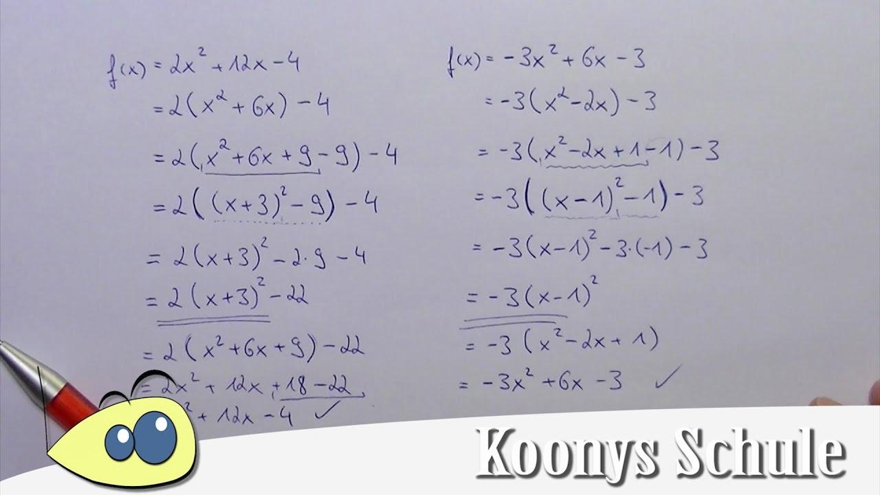 2 schwere Aufgaben zur quadratischen Ergänzung gezeigt, Funktion in ...