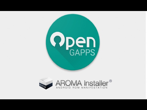 Open GAPPS Aroma Installer || For all Android Devices