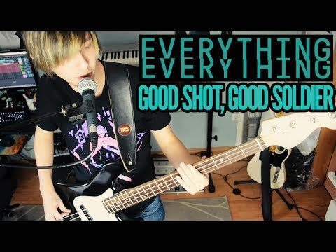 Everything Everything - Good Shot, Good Soldier 【Cover / Live From my Living Room】