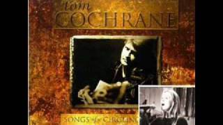 Watch Tom Cochrane All The Kings Men video