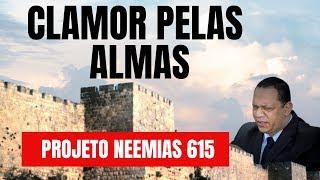 LamentaÇÃo Pelas Almas / 4º Dia Do Projeto Neemias 615