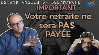 On ne vous paiera pas votre retraite. Olivier Delamarche