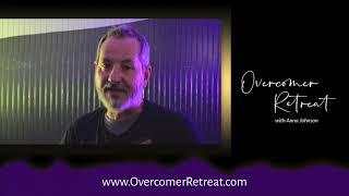 "Overcomer Retreat Testimonials May 2021 - ""I'm so grateful I came!"""