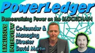 Power Ledger Co-Founder David Martin chats with BlockchainBrad. P2P Energy Trading!