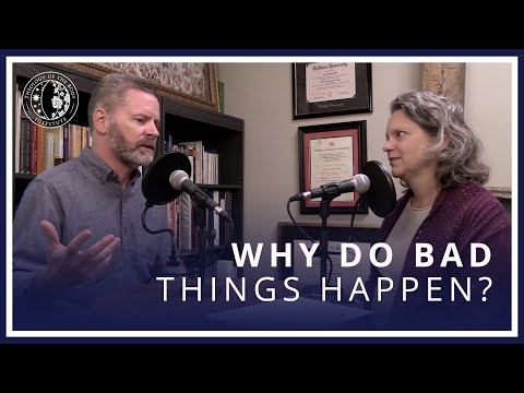 Why Does God Let Bad Things Happen?