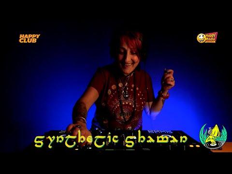 SYNTHETIC SHAMAN Vol.6 - ChillProg / PsyTechno / Goa @ Happy Radio