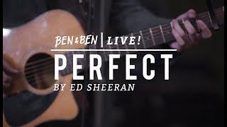 Ed Sheeran - Perfect (A Ben&Ben Cover) Video