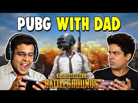 WHEN YOU PLAY PUBG WITH DAD | The...