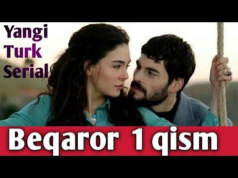 BEQAROR 1 QISM YANGI TURK SERIAL UZBEK TILDA