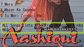 Aashiqui 1 All Songs List with free download links