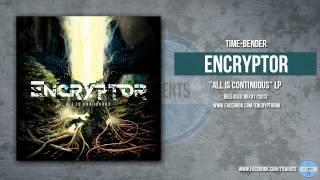 Encryptor - Time-Bender