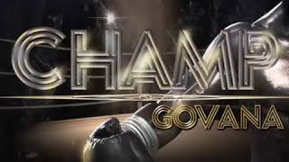Govana - Champ (Official Audio) new 2018 dancehall song best audio