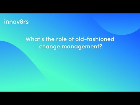 Cris Beswick on What is the role of old-fashioned change management?