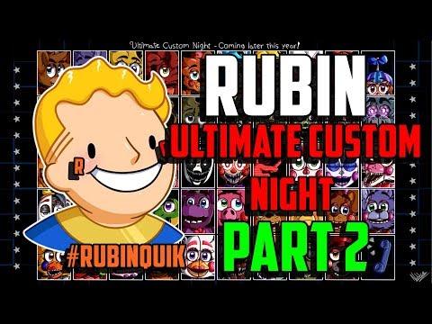 ÇIĞLIK BAYRAMI XD - Ultimate Custom Night - İnceleme ve Oynanış - BÖLÜM 2 - #RubinQuik