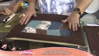 Patchwork Ana Cosentino: Jogo Americano (Programa Vida Melhor, Rede Vida 14/10/2013)