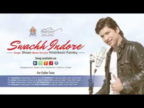 Swachh Indore Song By Shaan