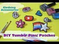 DIY Patches/Brooches/Tumblr Pins | Explorer Sisters