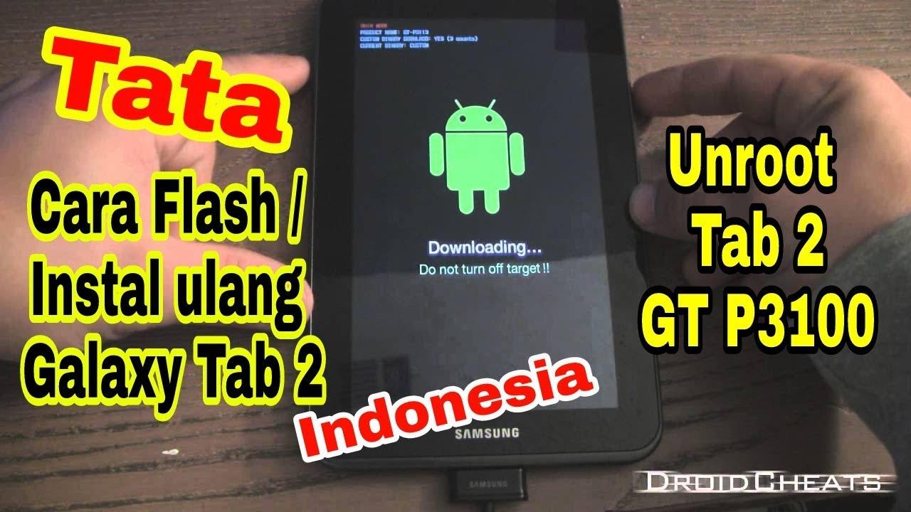 Tata cara Flash Ulang Samsung Galaxy Tab 2 `Indonesia`