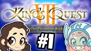 Kings Quest VII - A Princeless Bride - PART 1 - Commander Holly Plays