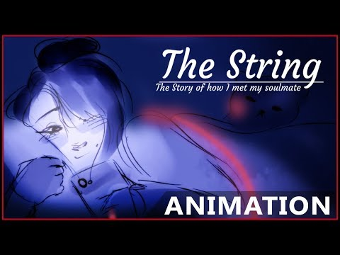 The String: Story of How I Met My Soulmate [English Dub] (Animation)