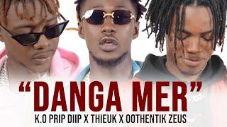 Deff Music - Danga Mer ( K.O Prip Diip - Thieuk - Oothentik Zeus )