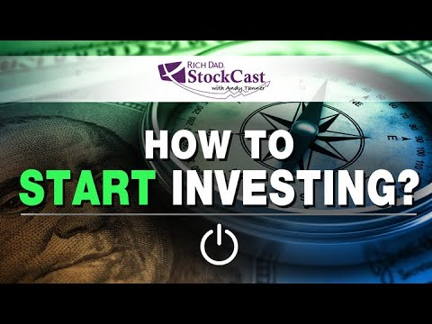 How To Start Stock Investing - [Rich Dad's StockCast]