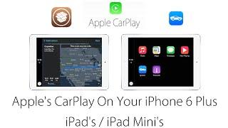 Use Apple Carplay on your iPad, iPad Mini & iPhone 6 Plus