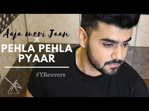 Aaja Meri Jaan | Pehla Pehla Pyaar Hai |...