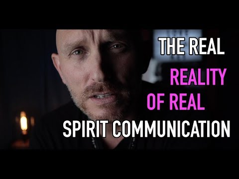 THE REAL REALITY of Real Spirit Communication.