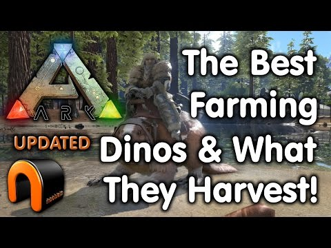 Ark: Survival Evolved - FARMING DINOS and WHAT THEY HARVEST (Updated)
