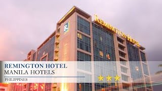 Remington Hotel - Manila Hotel…