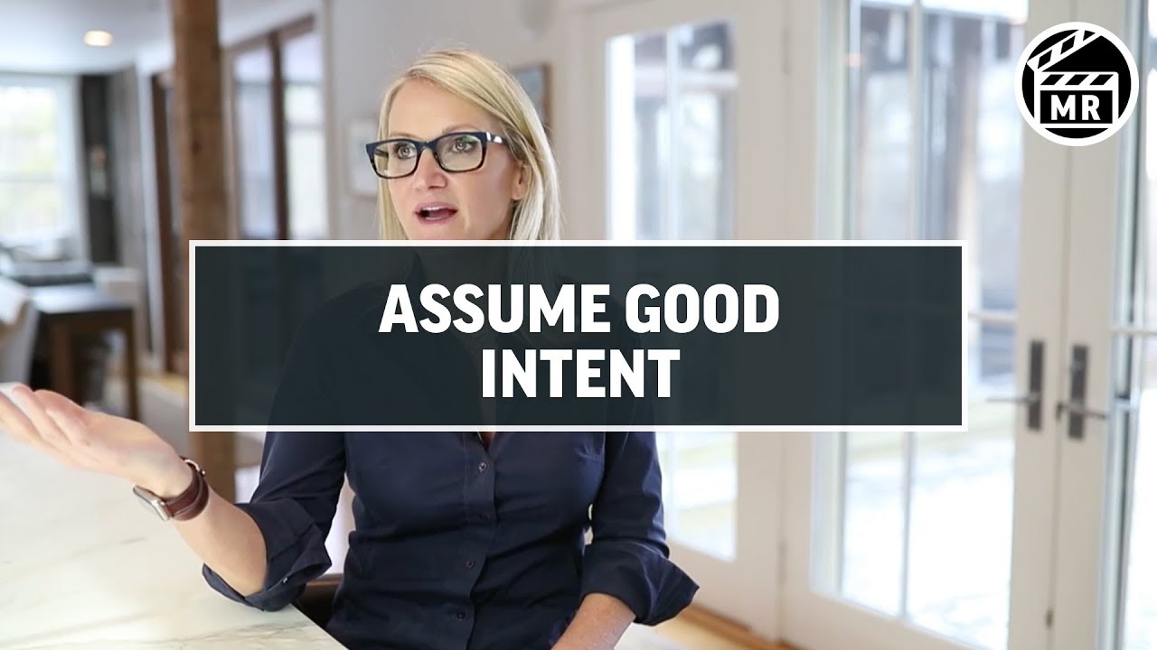 Why you should assume good intent | Mel Robbins