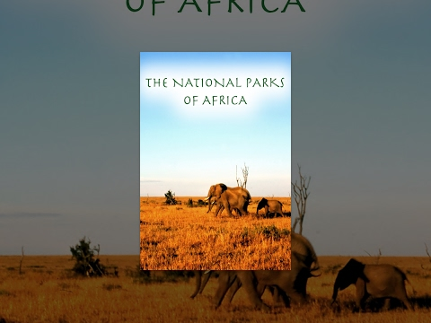 The National Parks of Africa Part 2