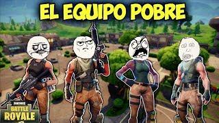 EL EQUIPO MAS POBRE! - MOMENTOS DIVERTIDOS (Funny Moments) | FORTNITE - PACO TORREAR