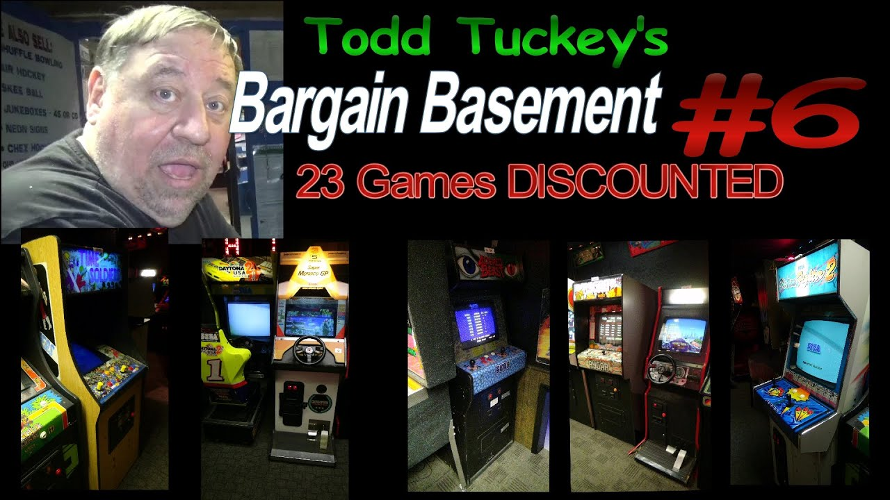 Todds BARGAIN BASEMENT   ARCADE GAMES DISCOUNTED At TNT - Bargain basement stores
