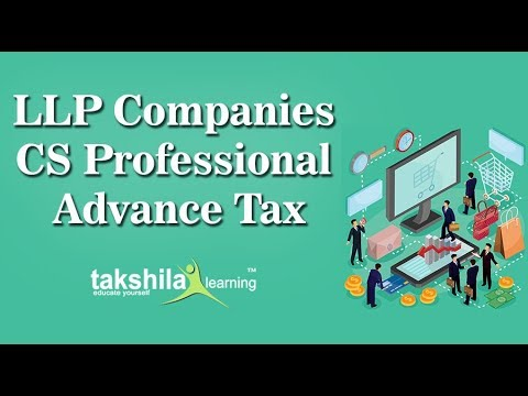 CS Professional Advanced Tax and Laws | LLP Companies | ICSI