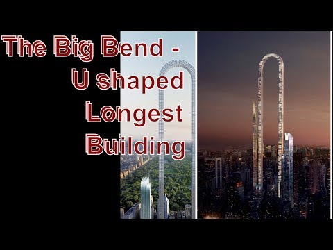The Big Bend:U-shaped NYC skyscraper would be 'longest in the world'